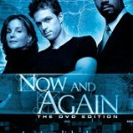The TV Series Now And Again Finally On DVD!