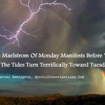 The Monday Maelstrom