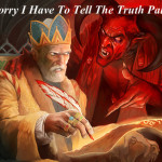 Why Do Some Evil Entities Need To Tell The Truth?